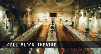 Cell Block Theatre