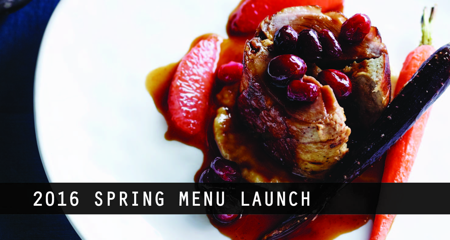 2016 Spring Menu Launch